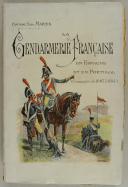 MARTIN. La Gendarmerie française en Espagne et au Portugal.  (1)