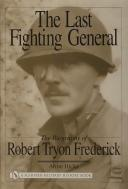 THE LAST FIGHTING GENERAL : THE BIOGRAPHIE OF ROBERT TRYON (1)