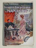 """FRÉMEAUX (Paul) – """" Souvenirs d'une petite amie de Napoléon."""
