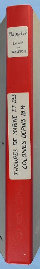 Photo 2 : TROUPES DE MARIN ET DES COLONIES DEPUIS 1814 - BOISSELIER - EXTRAIT DU PASSEPOIL