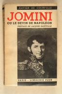 Photo 2 : COURVILLE. (X. de). Jomini ou le devin de Napoléon.
