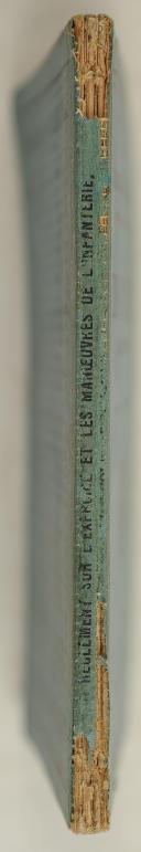 Photo 2 : Règlement du 29/07/1884 sur l'exercice et les manœuvres de l'INFANTERIE