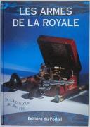Photo 1 : CASANOVA & BASTIE - Les armes de la royale