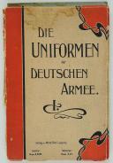 Photo 1 : RUHL. DIE UNIFORMEN DER DEUTSCHEN ARMEE. I.
