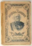 "BOURNAND (F.) – "" Le maréchal Canrobert ""  (1)"