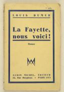 "Photo 1 : DUMUR (Louis) – "" La Fayette nous voici """