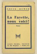 """DUMUR (Louis) – """" La Fayette nous voici """"   (1)"""