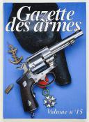 GAZETTE DES ARMES - VOLUME 15 (N° 295 À 299) (1)