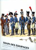 ROUSSELOT LUCIEN : TRAIN DES ÉQUIPAGES 1807 -1815.
