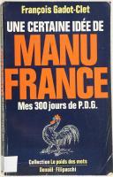 -GODOT-CLET (François) – Une certaine idée de Manufrance