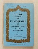 Guide européen de l'antiquaire de l'amateur d'art et du bibliophile