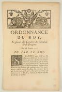 ORDONNANCE DU ROY, en faveur des Cornettes de Cavalerie & de Dragons. Du 28 février 1737. 3 pages