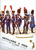 ROUSSELOT LUCIEN : ARTILLERIE À PIED DE LA GARDE 1800 -1815.