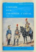 WILLEMS. L'odyssée d'un carabinier à cheval.   (1)