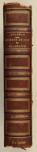 CHARRAS (Lt. Col.). Histoire de la guerre de 1813 en Allemagne.   (3)