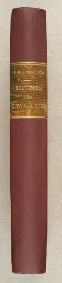 Photo 1 : BELLEVAL. (.L.R.). Souvenirs d'un chevau-léger de la Garde du Roi.