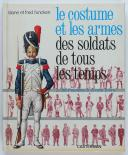 LIVRE D'OCCASION - LILIANE ET FRED FUNCKEN, Collection Casterman : LES COSTUMES ET LES ARMES DES SOLDATS DE TOUS LES TEMPS. TOME 2 (1)
