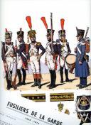 ROUSSELOT LUCIEN : FUSILIERS DE LA GARDE 1806 -1814.