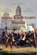 GAILLARD ALAIN : Madame de Bonchamps, Mémoires.