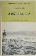 LACHOUQUE. (Cdt.). Napoléon à Austerlitz.