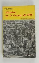 VOLTAIRE – Histoire de la guerre de 1741