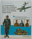 Photo 1 : LIVRE D'OCCASION - LILIANE ET FRED FUNCKEN, Éditions Casterman : L'UNIFORME ET LES ARMES DES SOLDATS DE LA GUERRE 1939-1945, VOLUME 1.