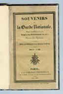 SOUVENIRS DE LA GARDE NATIONALE DEPUIS SON ORIGINE EN 1789 JUSQU'À SON LICENCIEMENT1827 par un ex-capitaine.