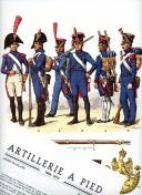 ROUSSELOT LUCIEN : ARTILLERIE À PIED 1804 -1815.