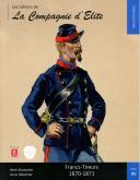 LES CAHIERS DE LA COMPAGNIE D'ELITE - FRANC-TIREURS 1870-1871 PAR LOUIS DELPERIER.