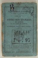 Règlement du 4/10/1891 sur le service dans les places de guerre et les villes de garnison à l'usage des s.off., caporaux et soldats d'INFANTERIE