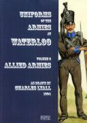 Photo 1 : UNIFORMS OF THE ARMIES AT WATERLOO - Volume  2 - ALLIED ARMIES As Drawn By Charles Lyall 1894