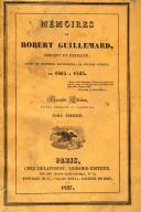 Photo 1 : GUILLEMARD. Mémoires de Robert Guillemard, Sergent en retraite.