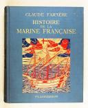 Claude Farrère – Histoire de la Marine Française  (1)