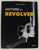HISTOIRE DU REVOLVER - DANIEL CASANOVA