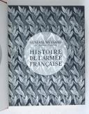 Photo 3 : WEYGAND. Histoire de l'armée française.