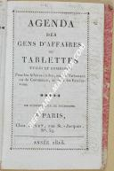 "Gl LOUIS BRO - "" Agenda des gens d'affaires ou Tablettes utiles et commodes "" - Paris - 1813"