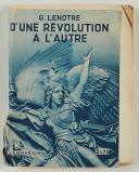 LENÔTRE : D'UNE RÉVOLUTION À L'AUTRE. 1932.