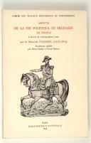 PELISSIER. Aspects de la vie politique et militaire en France.  (1)