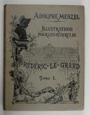 MENZEL (Adolphe). Illustrations des œuvres de Frédéric le Grand.  (3)