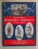 DON TROIANI'S SOLDIERS IN AMERICA  (1)