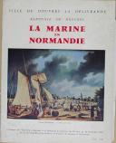 """Photo 1 : """" La Marine en Normandie """" - Douvres la délivrance - 1965"""