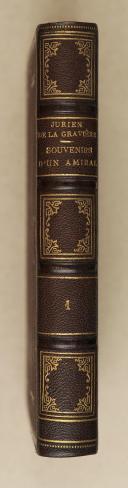 Photo 1 : JURIEN DE LA GRAVIERE. Souvenirs d'un amiral.