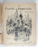 Photo 1 :  Fallou – La Garde Impériale 1804 – 1815 – La Giberne 1901