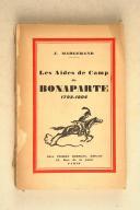 MARGERAND. (J.). Les Aides de camp de Bonaparte. 1793-1804.  (1)