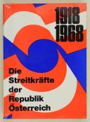1918 1968 Die Streitkäfte der Republik österreich