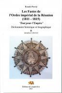 Photo 2 : LES FASTES DE L'ORDER IMPERIAL DE LA RÉUNION (1811 - 1815) - TROIS VOLUMES.