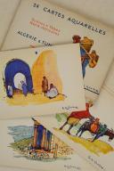 ALGÉRIE & TUNISIE. 24 cartes aquarelles Scènes et Types nord-Africains éditées spécialement pour les Hôtels « Transatlantique».  (2)