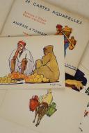 ALGÉRIE & TUNISIE. 24 cartes aquarelles Scènes et Types nord-Africains éditées spécialement pour les Hôtels « Transatlantique».  (3)
