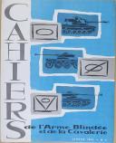 """"""" Cahiers de l'Arme Blindée et de la Cavalerie """" - Numéro 2 - Janvier 1963 (1)"""