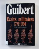 GUILBERT - Ecrits militaires 1772 1790  (1)